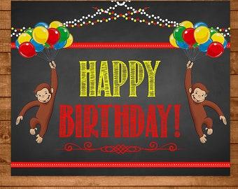 Curious George Birthday Sign Chalkboard Theme - Curious George Happy Birthday Sign - Curious George Birthday - Curious George Printables