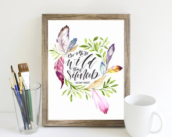 ORIGINAL Watercolor Be More Wild than Silenced, Alison Malee Quote Art, Inspirational Women Quote, Feminist Art