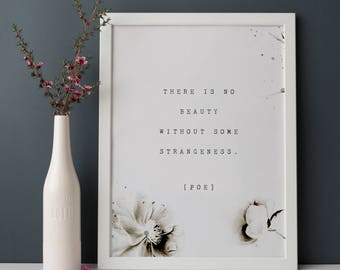 Edgar Allen Poe poetry art, there is no beauty without some strangeness, quote poster, wall decor