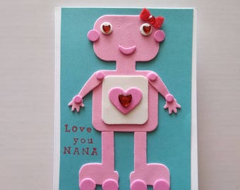 Valentine's Day Love Card. Love Card for Nana. Foami Robot Blank Card with Envelope.