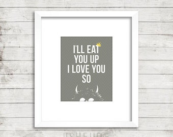 I'll Eat You Up I Love You So Instant Download Print