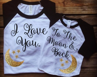 Mother Daughter Shirts, Mother's Day Shirts, Love you to the moon and back, Matching Mommy Daughter, Mommy Daughter Shirts, Mom Daughter Tee