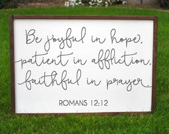 Be Joyful in hope, Birthday gift for Mom, Birthday gift for her, girl birthday gift, girl gift, Birthday gift to her, Romans 12:12 sign