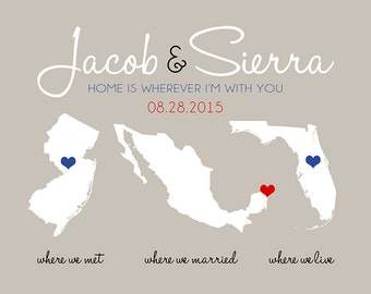 Home is Wherever Im With You, Custom Wedding Gift, Map Print, Three 3 Locations, Quote, Wedding Date, Unique Present, Anniversary Gift | WF5