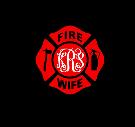 Free Shipping-Firefighter Wife ,Fireman Wife Mom, First Responder, Monogrammed Personalized, Yeti RTIC SIC, Laptop Sticker Decal