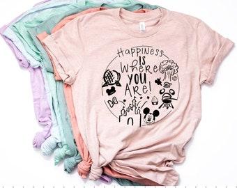 Happiness is Where You Are | Disney Shirts | Disney Shirts for Women | Disney World Shirt | Disney Shirt | Magic Kingdom Shirt | Disney