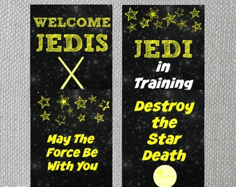 4 Printable STAR WARS Printable Birthday Signs - Welcome Jedis - Jedi in Training - May the Force Be With You - Destroy the Death Star