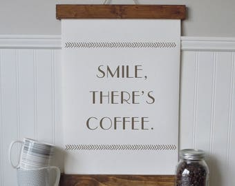 Smile, there's coffee/coffee bar/calligraphy wall art/canvas print/canvas wall art