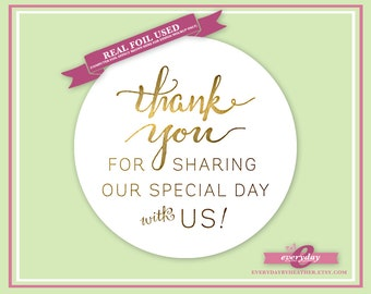 Foiled Stickers - Thank You For Sharing Our Special Day with Us