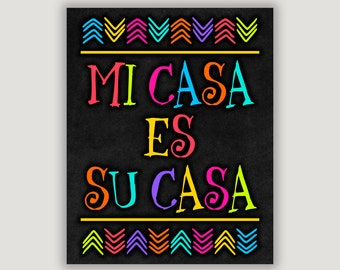 Mi Casa Es Su Casa, colorful home decor, foyer art, Mexican decor, Spanish decor, housewarming, welcome art, Spanish quote, dorm door art