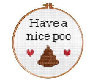 Have a Nice Poo PDF Cross Stitch Pattern INSTANT DOWNLOAD