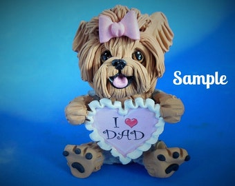 Yorkie Yorkshire Terrier Dog Father's Day Sculpture love DAD OOAK Clay art by Sallys Bits of Clay