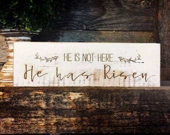 Unique Easter Sign He Is Not Here He Has Risen