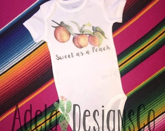 Sweet as a Peach Toddler/Infant shirts and Onesies