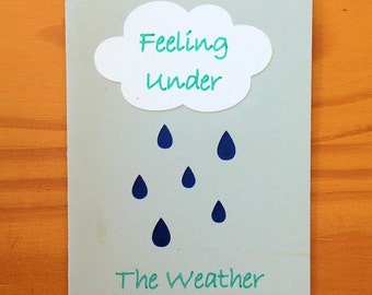 Under the Weather a Get Well Soon Card