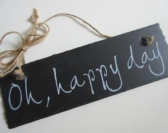 Christian Home Decor Chalkboard Slate Sign Wall Art - Oh happy day