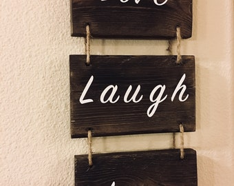 Live, Laugh, Love sign made with reclaimed wood