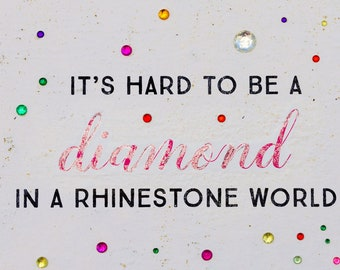 Dolly Parton Quote, Diamond in a Rhinestone World, Street Art Photo, Diamond Quote, Dolly Parton Art, Bay St. Louis Photo, Quirky Wall Art
