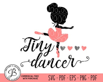 Tiny Dancer SVG, Ballet SVG, Ballerina svg, ballet cut file, ballerina cut file, ballet cut file, svg files, girl svg, baby svg