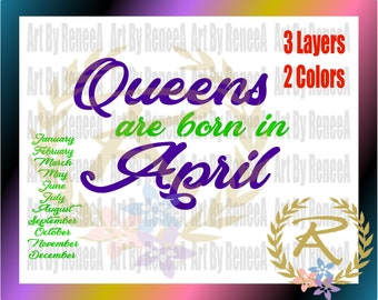 Queens are born all year *Commercial Use  (SVG, DXF, EPS, Studio3)