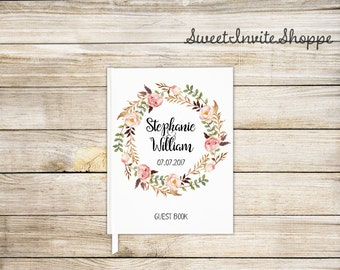 Floral Wreath Wedding Guest Book, Custom Wedding Guest Book, Bridal Shower Guest Book, Gift For Couples, Rustic Guest Book, Boho Book