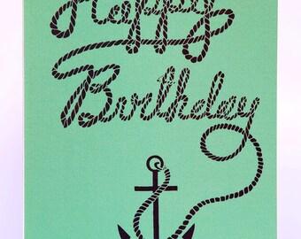 Happy Birthday Anchor Card  - A6