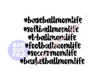 Sports mom life hashtag 6 svgs one low price digital cut file for htv-vinyl-decal-diy-plotter-vinyl cutter-.SVG -.DXF  & JPEG format