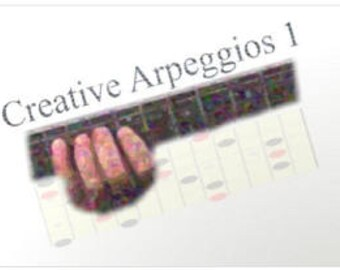 Guitar Lesson - How To Play Creative Arpeggios - Digital Download Immediate Delivery