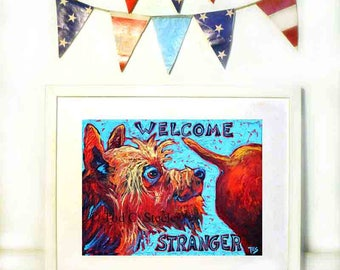 """Dog Painting, Dog Art Print, Welcome Greeting Dog Art, Dog Print """"Welcome Stranger"""" My Original Corgi Painting by Tod C. Steele, 8 x 10"""""""