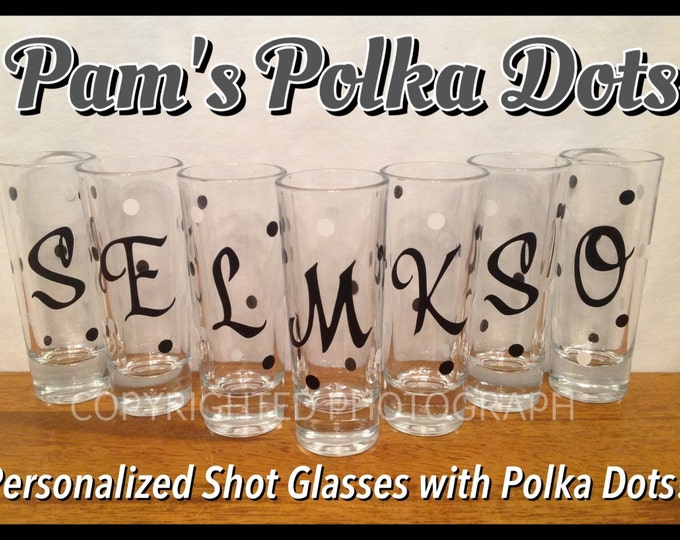 Personalized MONOGRAM SHOT GLASS with Polka Dots Bridesmaids Bachelorette Bridal Party with Initial Name Word in any color
