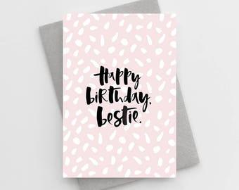 Happy Birthday Bestie Card - Card For Bestie - Girly Birthday Card - Birthday Card for Friend - Birthday Card For Best Friend
