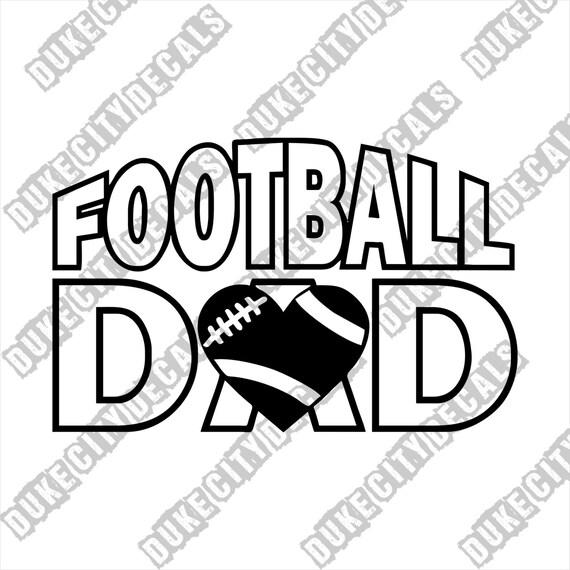 Football Dad Vinyl Sticker Decal