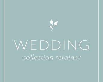 Wedding Collection Retainer