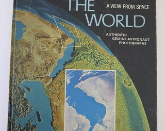 Around the World: A View From Space, Rand McNally, 1968, Vintage Book, Gemini Astronaut Photographs of Earth