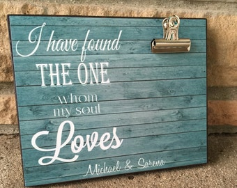 Personalized Picture Frame, I Have Found The One Who My Soul Loves, Anniversary Gift, Gift For Her, Birthday Gift