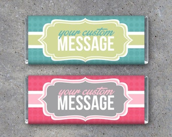 Personalized Candy Bar Wrappers – Printable wrappers featuring your message! – Birthday – Anniversary – Wedding – Graduation – Mother's Day