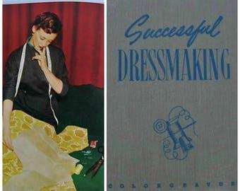 Vintage 1950's Sewing Book-Successful Dressmaking by Ellen and Marietta Resek-50's Fashion-Printed in Australia