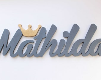 Girl's Name Sign with a Princess Golden or Silver Crown, Door Sign, Christening gift, Plaques, Christmas Gift,Birthday Decor,  Wall hanging