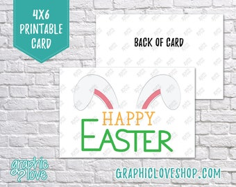 Printable Bunny Ears Happy Easter 4x6 Card - Folded + Postcard   High Res Digital JPG File, Instant Download, NOT Editable, Ready to Print