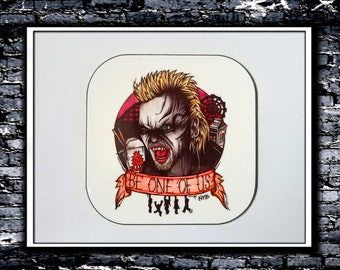 Be One Of Us - Coaster (Inspired by The Lost Boys)