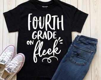 fourth grade svg, fourth grade on fleek svg, teacher svg, teacher shirt, 4th grade svg, SVG, DXF, 4th svg, school svg, digital download