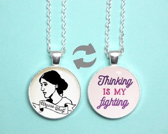 Virginia Woolf Quote Reversible Pendant. Thinking Is My Fighting Necklace. Feminist Jewellery. Gifts For Her. Literary Gift. Book Lover