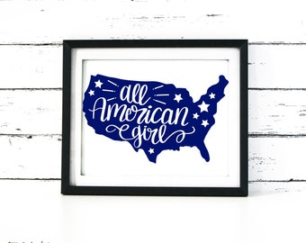 All American Girl SVG Cut File, Small Business Commercial Use, United States, US, Outline, Hand Lettered, Dxf, Png, Clip Art,