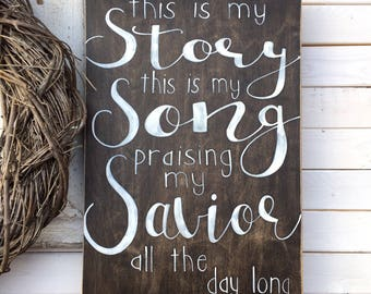 Blessed Assurance, this is my story, this is my song, hymn wall art, bible verse decor, church, wooden, Christian decor, scripture, sign