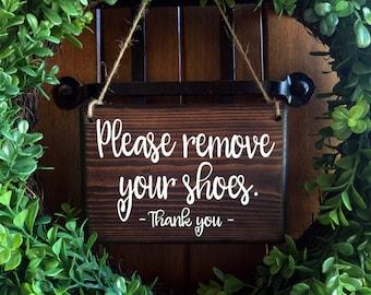 Please remove Shoes Sign |  Remove Shoes Sign | No Shoes Door Signs | 5x8 | Door Hanger | Front Door | Remove Shoes Door Sign | welcome sign
