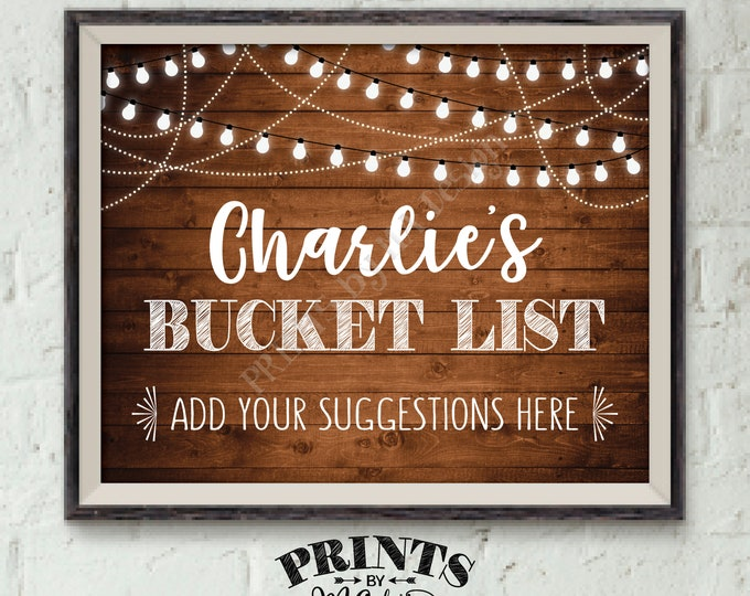 Bucket List Sign, Bucket List Retirement, Custom Name, Lights, Share Your Suggestions for the Bucket List PRINTABLE Rustic Wood Style 8x10""