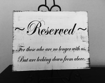 Reserved Memory Sign | In Memory of Loved Ones | In Memory Of Wedding sign | In Loving Memory of Table Sign