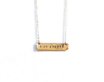 I Am Enough Necklace, I Am Enough Affirmation Bar, Gold Bar, Mantra Necklace