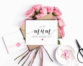 To my Mum on my Wedding Day, Mum Wedding Day Card, Wedding Day Card Mum, Mother of the Bride Card