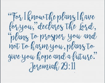 """Jeremiah 29:11 {Full Bible Verse} Cross Stitch Pattern """"For I know the Plans I have for you, plans to prosper you..."""" -- Instant Download"""
